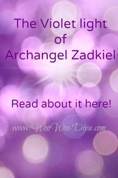 #Archangel #Zadkiel violet light. Learn about him here! www.woowoo-diva.com/zadkiel-archangel.html