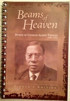 """Beams of Heaven: Hymns of Charles Albert Tindley"".  I found this a while ago, and just ran across it the other day.  Oh, why does is have to be $50?  :("