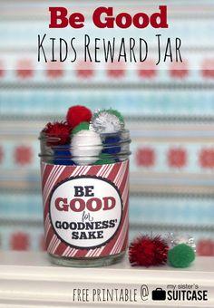 "My Sister's Suitcase: ""Be Good"" Christmas Reward Jar Printable"