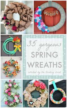 35 Gorgeous Spring Wreaths!  Inspirational round-up by thinkingcloset.com