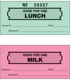 you had to have a ticket for school lunch and milk