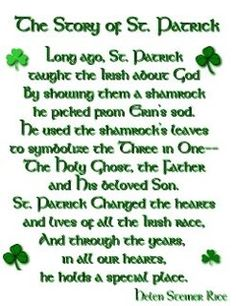 St. Patrick Story....such an inspiring story. I never knew the true meaning of celebrating  St. Patricks.