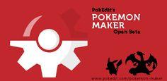 http://www.pokedit.com/pokemon-maker/index.php PokEdit's Pokemon Maker: Open Beta!