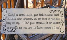 In Memory of.... Wedding signs Wedding decorations 10x24. $43.95, via Etsy. memori, chairs, famili, wedding decorations, weddings, songs, cottage wedding, thought, wedding signs