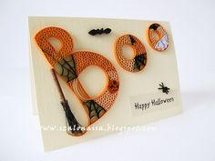 "Quilled ""Boo"" for Halloween - by: Szalonaisa"