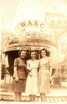 WAAC Recruiting Station, beginning of WWII. Later in the war, WAAC (Women's Auxiliry Army Corps) became WAC (Women's Army Corps) ~