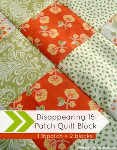 Disappearing 16 Patch Quilt Block Tutorial | patchwork posse #quiltblock #tutorial #patchwork