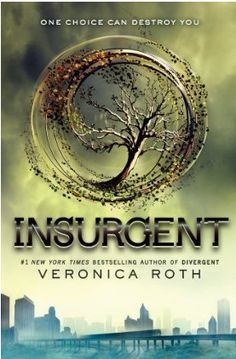 Insurgent- book 2 in the divergent trilogy!