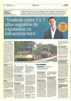 Expansión en infraestructura. Andres Jaramillo de Conalvias. Andres Jaramillo Presidente de Conalvias afirma que vendrán de 5 a 7 años seguidos de expansión en infraestructura. Entrevista para el Periódico Portafolio.