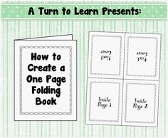 A Turn to Learn: How to Make a One Page Folding Book!
