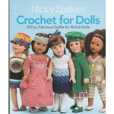 "Nicky Epstein Crochet for Dolls 18"" American Patterns Girl Clothing Accessories"