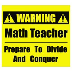 WARNING: Math Teacher Poster