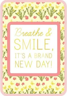 Breathe and Smile ♥ #quote #words #life #smile #happy #positive