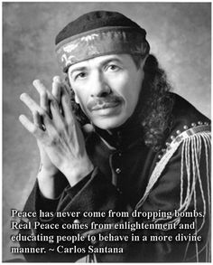 Carlos Santana- from my hippie roots