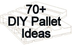 70 + Pallet – Craft Projects – Collection by danielle