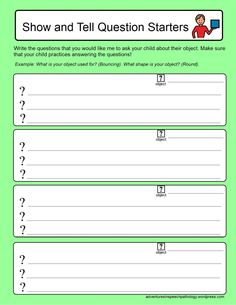 """Show & Tell Question Starters-to help kids who may not have the language to formulate answers for """"show and tell""""-from Adventures in Speech Pathology. Pinned by SOS Inc. Resources @sostherapy."""