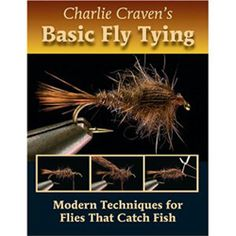 Charlie Craven's Basic Fly Tying Hardcover Book