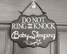 Baby Sleeping Sign, Do Not Ring or Knock Sign