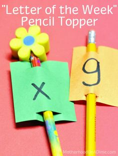 Letter of the Week Pencil Topper