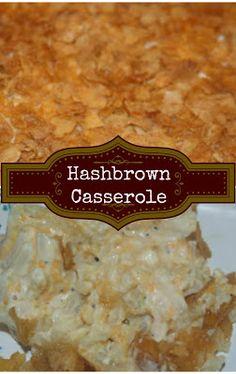 Hashbrown Casserole... always a hit
