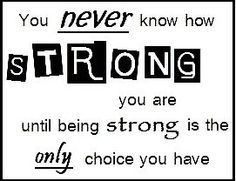 life, stay strong, strength, wisdom, thought