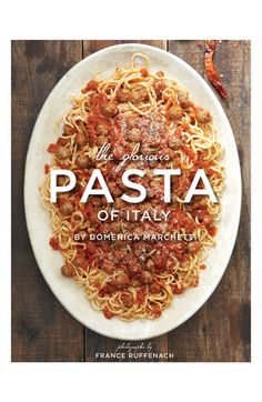 'The Glorious Pasta of Italy' Cookbook