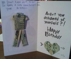 Found a creative way to give money for a  bday!