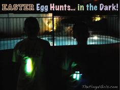 Tips for Easter Egg Hunts… in the Dark and more Fun Egg Hunt Ideas!  {now that my boys are older, we've taken the egg hunts up a level!} #easter #egg #hunt #ideas