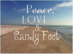 .Peace, love & sandy feet