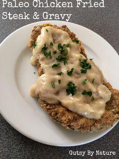 Grassfed on a Budget: Chicken Fried Steak and Mushroom Gravy - Gutsy By Nature www.gutsybynature.com