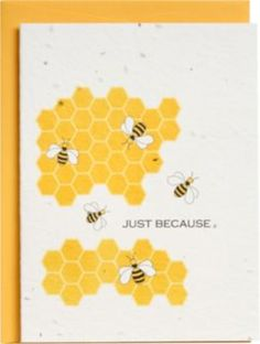 Bees Just Because Plantable Greeting Card