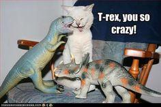 Silly T-rex...