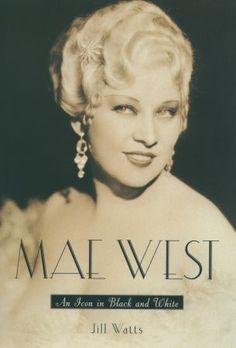 Mae West: In Black and White