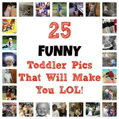25 Funny Toddler Photos That Will Make You LOL