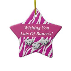 Wishing You Lots Of Bunco's! ornament for the holidays or to hang in your office.