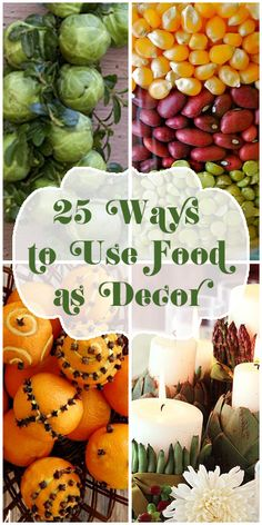 25 Ways to Use Food