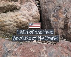 LAND Of The FREE Because of the BRAVE for July 4th, shelf, desk and Americana home decor. $16.95, via Etsy.
