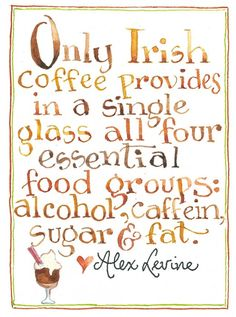 Irish Coffee : )