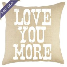 Love You More Pillow in White at Joss & Main