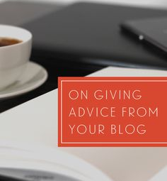 On Giving Blogging Advice (Part 1)