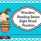 This huge sight word packet includes practice pages to supplement the kindergarten McGraw Hill Wonders Reading Series, most of which are Dolch and/...