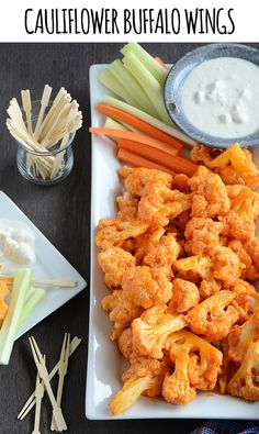 Buffalo cauliflower--battered, baked and sauced w/ Frank's Hot. Maybe batter w/ ranch dressing batter and toss w/ ranch?