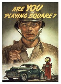 """""""Are You Playing Square"""" WW2 Propaganda Poster"""