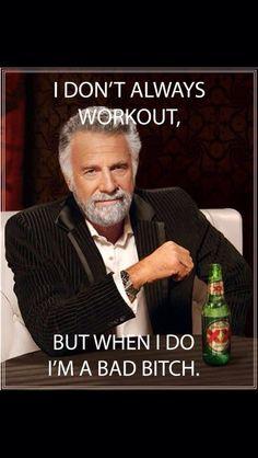 Workout....bad bitch.....workout humor...gym humor