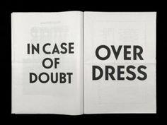 Over dress, always