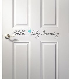 This is such a cute nursery room door decal! We know you should never wake a sleeping baby...