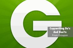 27 Groupon Do's And Don'ts For Copywriting That Converts