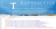 """Find sites you admire and learn from the source code. """"Radioactive"""", an online exhibition from NYPL, is a good example of using jQuery to create horizontal scroll anchors."""
