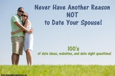 Never Have Another Reason NOT to Date Your Spouse