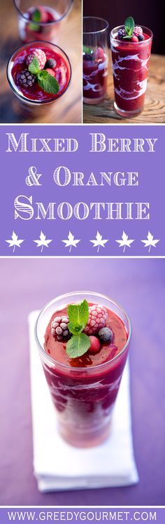 Mixed Berry and Orange Smoothie - a perfect drink for a hot summer's day. It has loads of vitamins too!